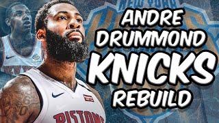 Andre Drummond New York Knicks Rebuild 2020! NBA 2K20 My League