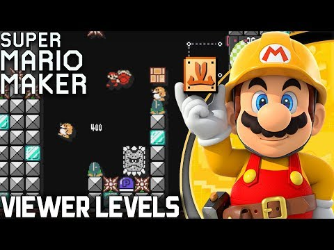 [LIVE] Viewer Levels, Bring It ON! | Super Mario Maker