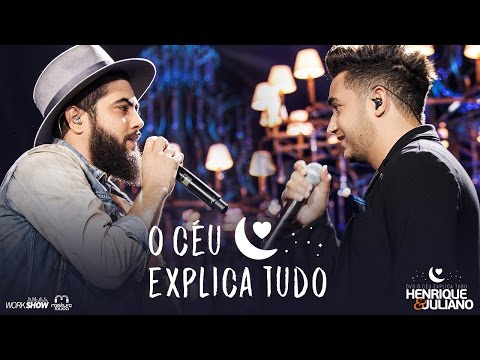 Henrique E Juliano O Ceu Explica Tudo Dvd O Ceu Explica Tudo