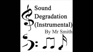 Sound Degradation (instrumental)