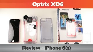 Optrix XD6 Review - One of the BEST waterproof iPhone 6(s) cases