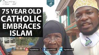 75 Year Old Catholic Embraces Islam
