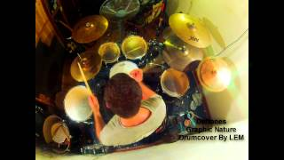 DEFTONES GRAPHIC NATURE drumcover by lem HD