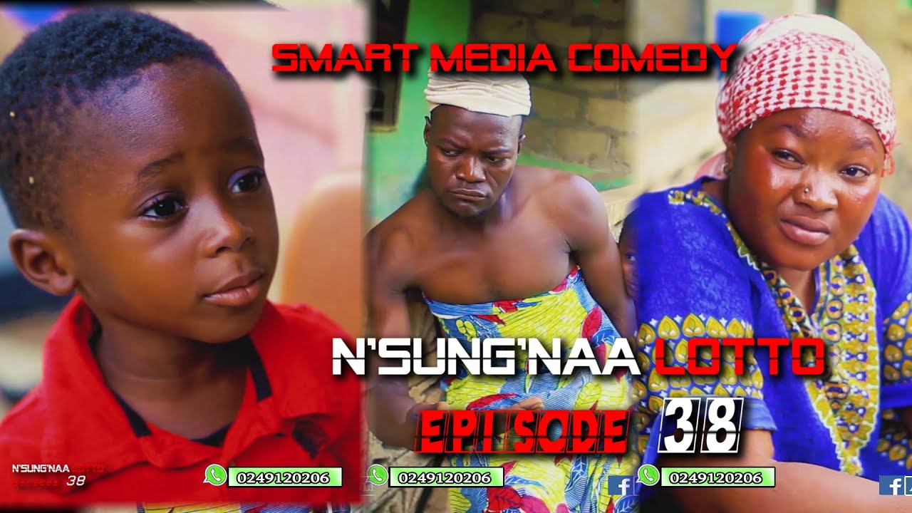BEST COMEDY OF MUAZ #N'SUNG'NAA LOTTO  (SMART MEDIA COMEDY)  #EPISODE 38
