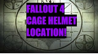 Fallout 4 Cage Helmet location!
