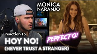 Monica Naranjo Reaction ¡Hoy No! (Never Trust a Stranger) | Dereck Reacts