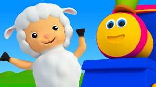 Bob The Train | Mary Had A Little Lamb | Nursery Rhymes For Kids | 3D Baby Songs