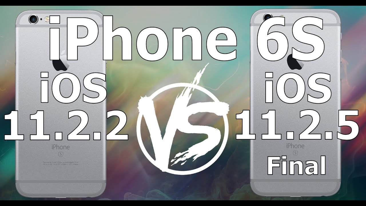 IPHONE 6S IOS 11.2.5 PERFORMANCE REVIEW VS IOS 9