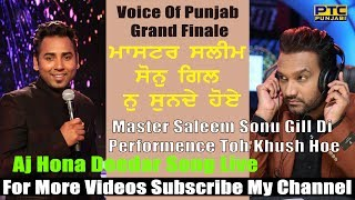 Aj Hona Deedar By Sonu Gill With Master Saleem Grand Finale VOP 3 Uploaded By Shivam Ahitan