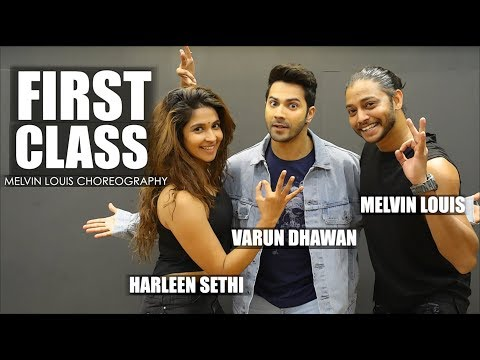 First Class | Melvin Louis ft. Varun Dhawan and Harleen Sethi