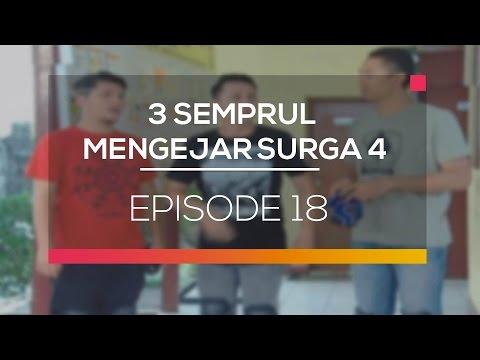 3 Semprul Mengejar Surga 4 - Episode 18