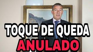 LA JUSTICIA TUMBA EL TOQUE DE QUEDA en la ESPAÑA DEL CAOS JURÍDICO.