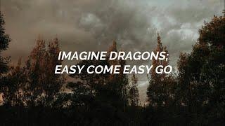 Imagine Dragons - Easy Come Easy Go / Sub. Español