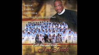 Watch Bishop Larry Trotter My Worship Is For Real video
