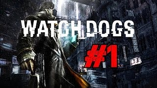 Watch Dogs Walkthrough Ep.1 | We've Been Waiting 2 YEARS for this Game!!! [PS4 HD]