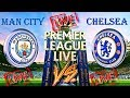 Manchester City vs Chelsea [HD Live Streaming]