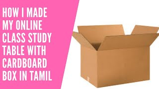 How i made my online class study table with cardboard box