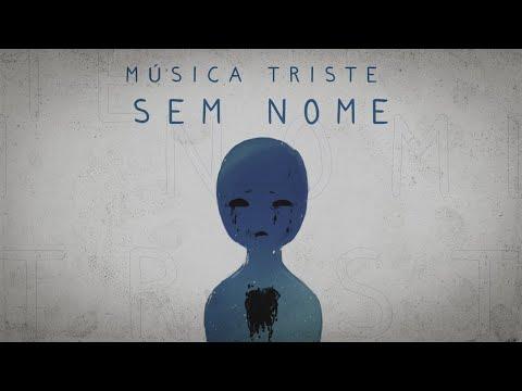 Música Triste Sem Nome Novac Letrasmusbr