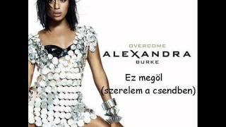 Alexandra Burke The silence magyar fordítás