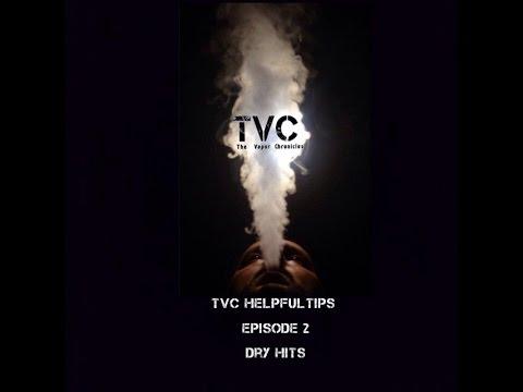 Vape Got A Burnt Taste? Helpful Dry Hit Vape Tips On TVC-Episode 2