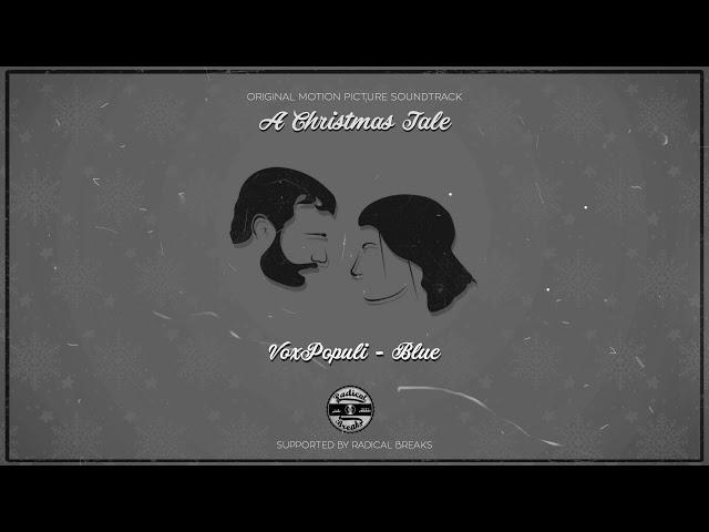 3. VoxPopuli - Blue (A Christmas Tale O.S.T)