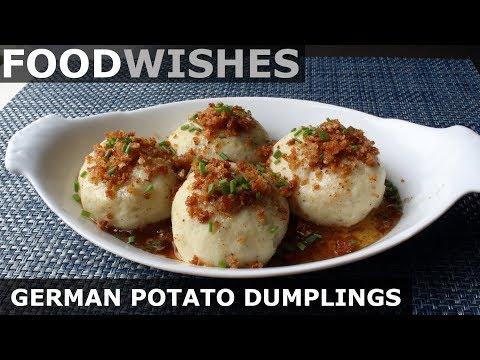 german-potato-dumplings-(kartoffelkloesse)---food-wishes