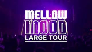Large Tour - Summer 2018