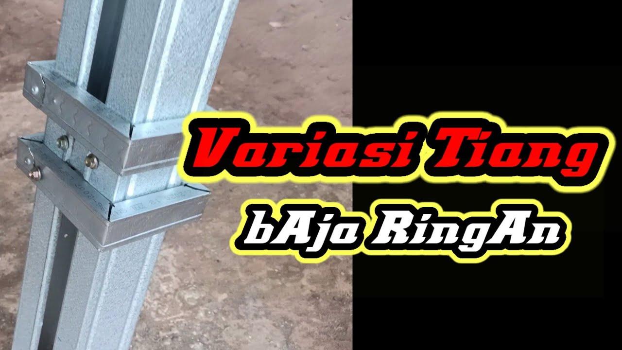 Variasi Tiang Kanopi Baja Ringan Ornamen Sederhana Youtube Ornamen Sederhana Baja Tiang kanopi baja ringan