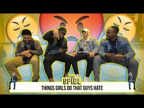 Things girls do that guys hate, Foundation of a successful relationship, & More! | The Spiel
