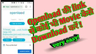 how to download any movie from Openload link in Hindi || Download Hindi Movies