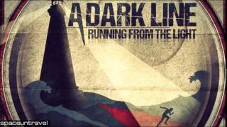 A Dark Line -   Fighting Inside