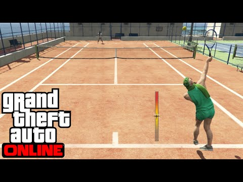 GTA Online - เทนนิส พิชิตเกรียน!