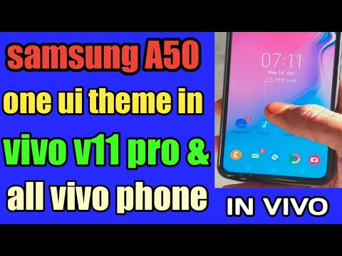 SAMSUNG A50 ONE UI THEME IN VIVO V11 PRO | Mobile Phone Review