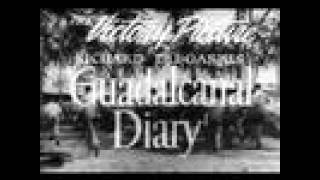GUADALCANAL DIARY(1943) Original Theatrical Trailer