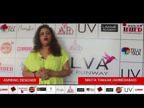 Aspiring Designers Nikita Thkkar Sharing her experience about Aulva fashion runway Mumbai