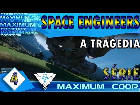 SPACE ENGINEERS COOP #4 - O FIM DA MAXIMUM BRUTAL SHIPPING V