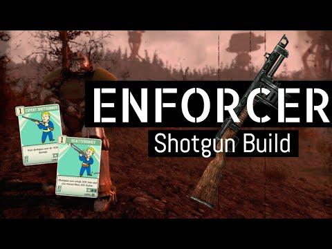 Fallout 76 Character Builds - Shotgun ENFORCER