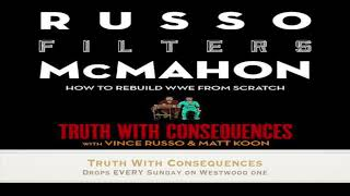 Truth with Consequences: Vince Russo fixes Raw and the WWE!