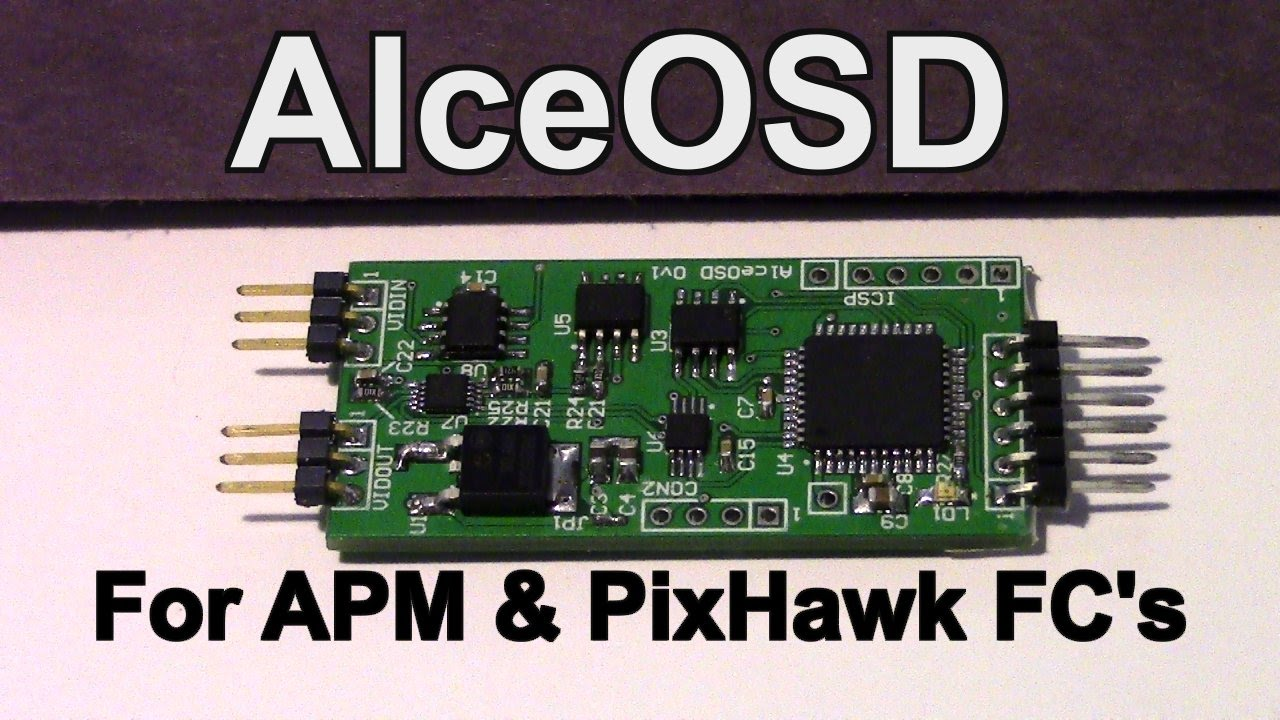 ALceOSD New OSD for APM and PixHawk Flight Controllers in Beta Test