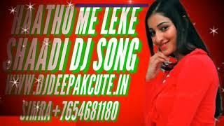 Hathon Me Leke Phoolo Ka Haar Dj Remix(Dj Deepak)