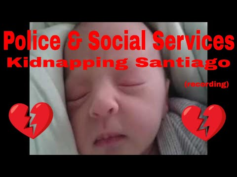 Recording of Police & Social Services Kidnapping Santiago 06 02 16