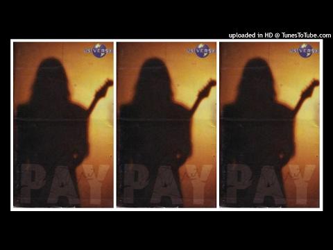 Pay - Self Title (1997) Full Album