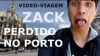 Zack Video -Viagem ao Porto.