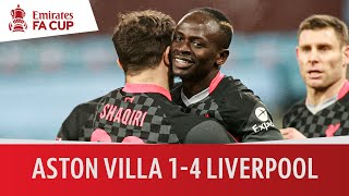 Aston Villa vs Liverpool (1-4) | Emirates FA Cup Highlights
