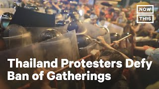 Thousands in Thailand Defy Protest Ban | NowThis