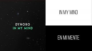 Dynoro, Gigi D'Agostino - In My Mind | Letra Ingles & Español Video