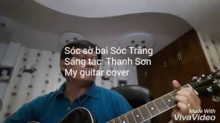Sóc sờ bai Sóc Trăng - Guitar cover