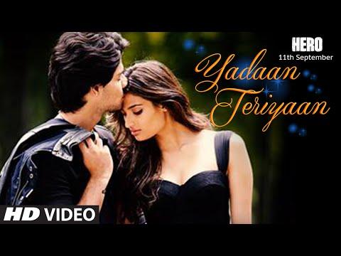 Yadaan Teriyaan VIDEO Song - Rahat Fateh Ali Khan | Hero | Sooraj, Athiya | T-Series