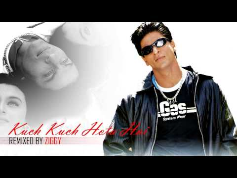Kuch Kuch Hota Hai (Memory Bliss Mix) | REMIXED BY ZIGGY