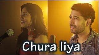 Download lagu Chura Liya Cover - Sajan Patel Feat. Veena Parasher